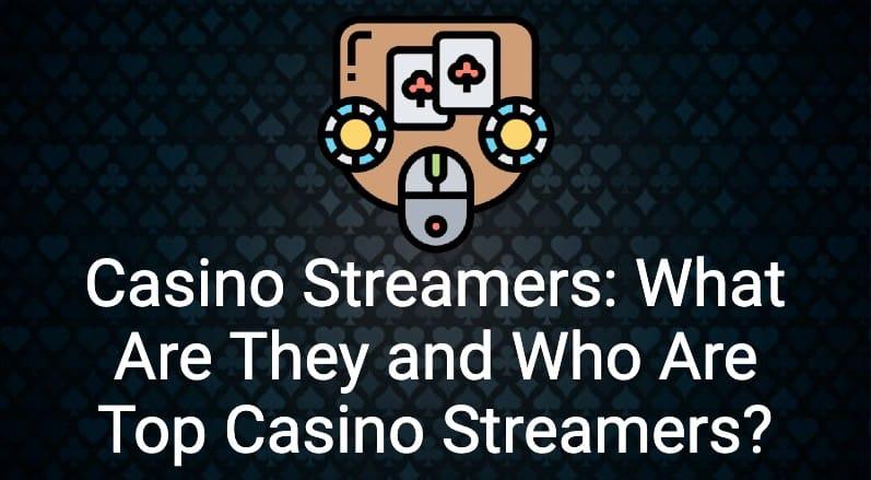 casino Streamers